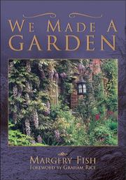 Cover of: We made a garden | Margery Fish