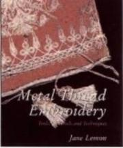 Cover of: Metal thread embroidery | Jane Lemon
