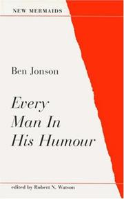 Cover of: Every Man in His Humour | Ben Jonson