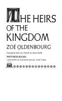 Cover of: The heirs of the kingdom | Zoé Oldenbourg
