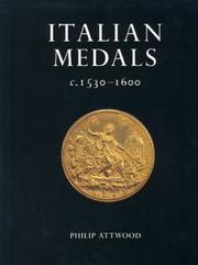 Cover of: Italian medals c.1530-1600 in British public collections by Philip Attwood