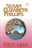 Cover of: First Lady | Susan Elizabeth Phillips