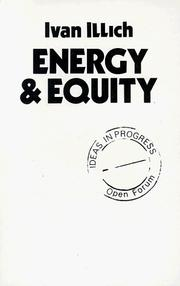 Cover of: Energy and Equity (Ideas in Progress) | Ivan Illich