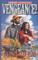 Cover of: Vengeance! by Dana Fuller Ross