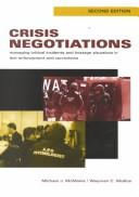 Cover of: Crisis negotiations | Michael J. McMains, Wayman C. Mullins