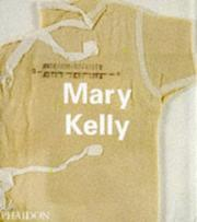 Cover of: Mary Kelly (Contemporary Artists) by Mary Kelly