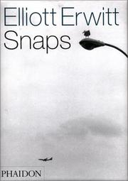 Cover of: Elliott Erwitt snaps by Elliott Erwitt