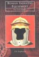 Cover of: Roman infantry equipment by I. P. Stephenson