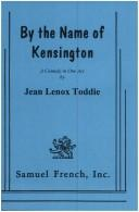Cover of: By the name of Kensington | Jean Lenox Toddie
