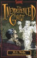 Cover of: The inexperienced ghost | H. G. Wells
