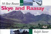 Cover of: 50 Best Routes on Skye & Raasay by Ralph Storer