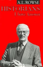 Cover of: Historians I Have Known | A.L. Rowse