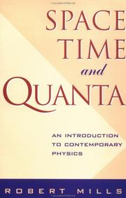 Cover of: Space, time, and quanta by Mills, Robert