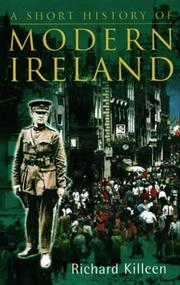 Cover of: A short history of modern Ireland | Richard Killeen