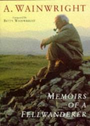 Cover of: Memoirs of a Fellwanderer (Wainwright Pictorial Guides) | Alfred Wainwright
