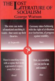 Cover of: The lost literature of socialism | Watson, George