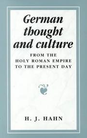 Cover of: German thought and culture by Hans J. Hahn