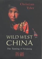Cover of: Wild West China by Christian Tyler