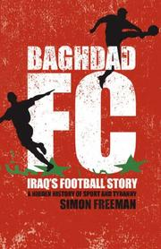Cover of: Baghdad FC by Simon Freeman