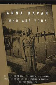 Cover of: Who are you ? | Anna Kavan