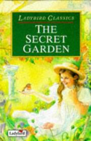 Cover of: The Secret Garden (Classics) | Frances Hodgson Burnett