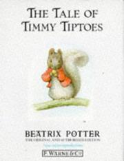 Cover of: The tale of Timmy Tiptoes | Beatrix Potter