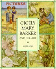 Cover of: Cicely Mary Barker and her art | Jane Laing