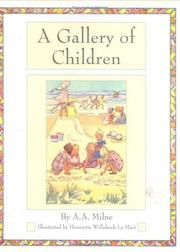 Cover of: A Gallery of Children (Golden Days Nursery Rhymes) | A. A. Milne