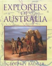 Cover of: Explorers of Australia by Geoffrey Badger
