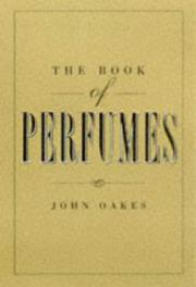 Cover of: The Book of Perfumes by John Oakes