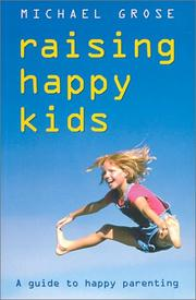 Cover of: Raising Happy Kids | Michael Grose