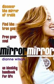 Cover of: Mirror, Mirror by Dianne Barker Wilson