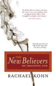 Cover of: The New Believers by Rachael Kohn