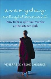 Cover of: Everyday Enlightenment | Venerable Yeshe Chodron