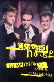 Cover of: Crowded House by Chris Bourke
