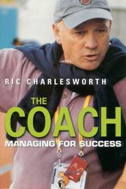 Cover of: THE COACH. Managing for Success by Ric: Charlesworth