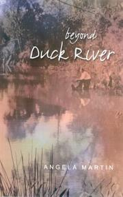 Cover of: Beyond Duck River | Angela Martin