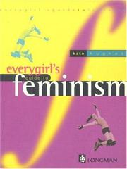 Cover of: Everygirl's Guide to Feminism by Kate Hughes