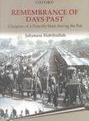 Cover of: Remembrance of days past | Jahanara Habibullah
