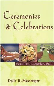 Cover of: Ceremonies and Celebrations by Dally R. Messenger
