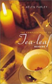 Cover of: The Complete Guide to Tea-leaf Reading by Helen Farley