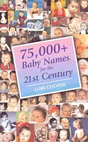 Cover of: 75,000+ Baby Names for the 21st Century by Lori Cooper