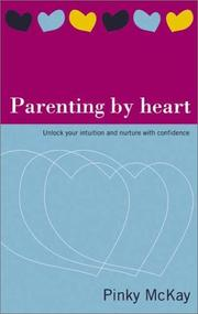 Cover of: Parenting By Heart by Pinky McKay
