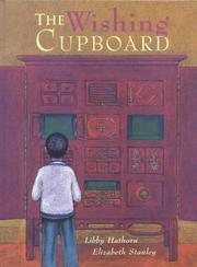 Cover of: The Wishing Cupboard | Libby Hathorn