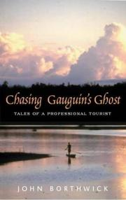Cover of: Chasing Gauguin's Ghost | John Borthwick