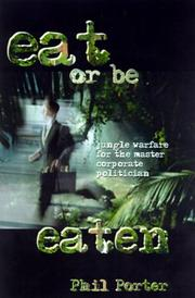 Cover of: Eat or Be Eaten! by Phil Porter