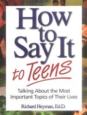 Cover of: How to Say it to Teens | Richard Heyman