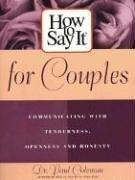 Cover of: How To Say It for Couples | Dr. Paul Coleman
