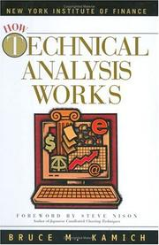 Cover of: How Technical Analysis Works (New York Institute of Finance) by Bruce M. Kamich