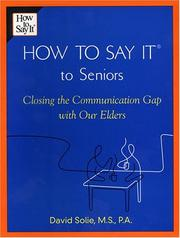 Cover of: How to Say It to Seniors | David Solie
